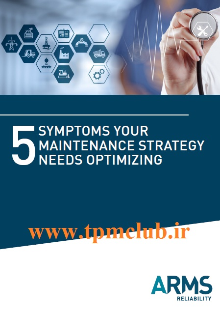 5-Symptoms-Your-Maintenance-Strategy-Needs-Optimizing