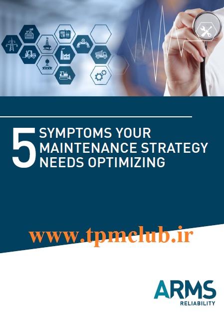 5-Symptoms-Your-Maintenance-Strategy-Needs-Optimizing