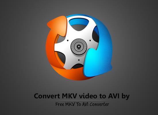 دانلود نرم افزار تبدیل فیلم های MKV به AVI
