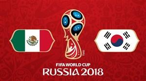 فیلم / خلاصه بازی کره جنوبی 1 - مکزیک 2
