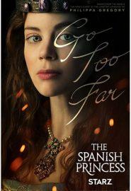 دانلود سریال The Spanish Princess فصل اول