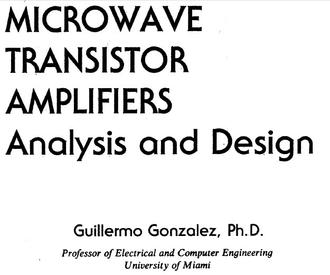 Microwave Transistor Amplifiers Analysis and Design