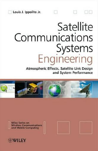 Satellite Communications System Engineering