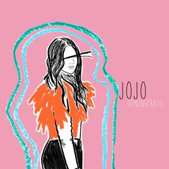 JoJo : Demonstrate