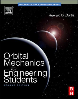 Orbital Mechanics for Engineering Students by Curtis
