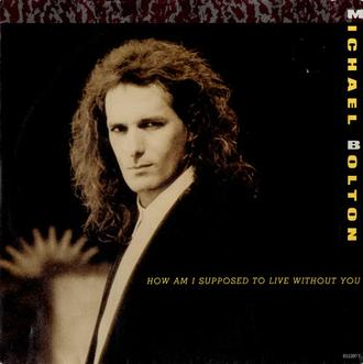 Michael Bolton - How am I suppose to live
