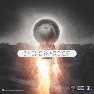 Sepehr Khalse ft Arian R.Z - Bache maroof