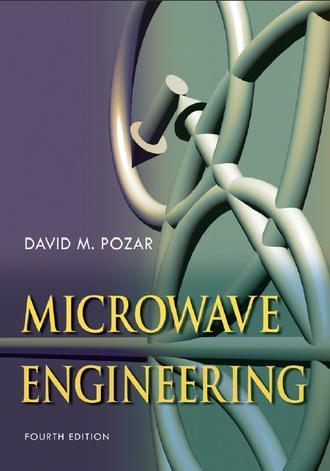 Microwave Engineering by David Pozar