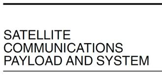 Satellite Communications Payload and System By Teresa M. Braun