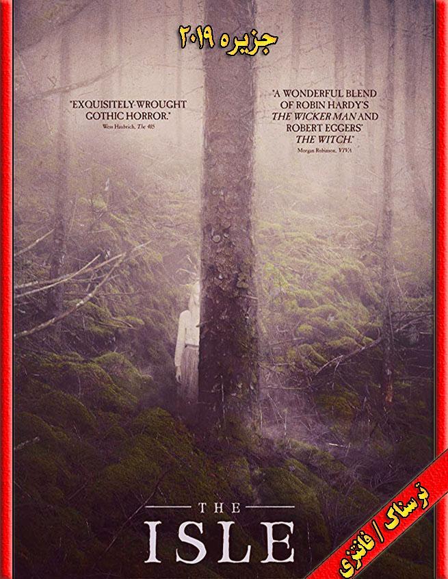 دانلود فیلم The Isle 2019 با زیرنویس و دوبله فارسی