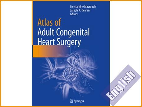 اطلس رنگی جراحی ناهنجاری های قلبی مادرزادی در بزرگسالان  Atlas of Adult Congenital Heart Surgery