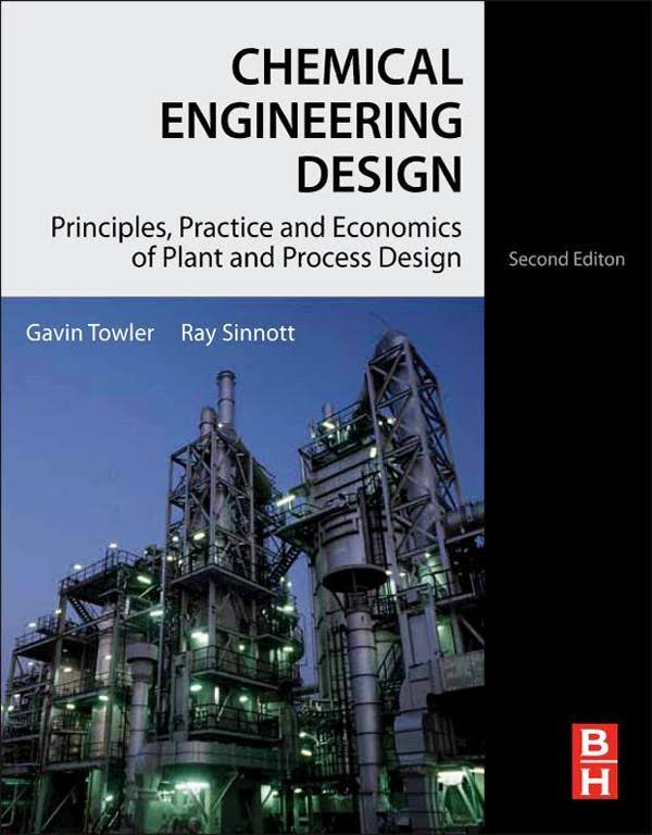 Chemical Engineering Design - Principles, Practice and Economics of Plant and Process Design.jpg