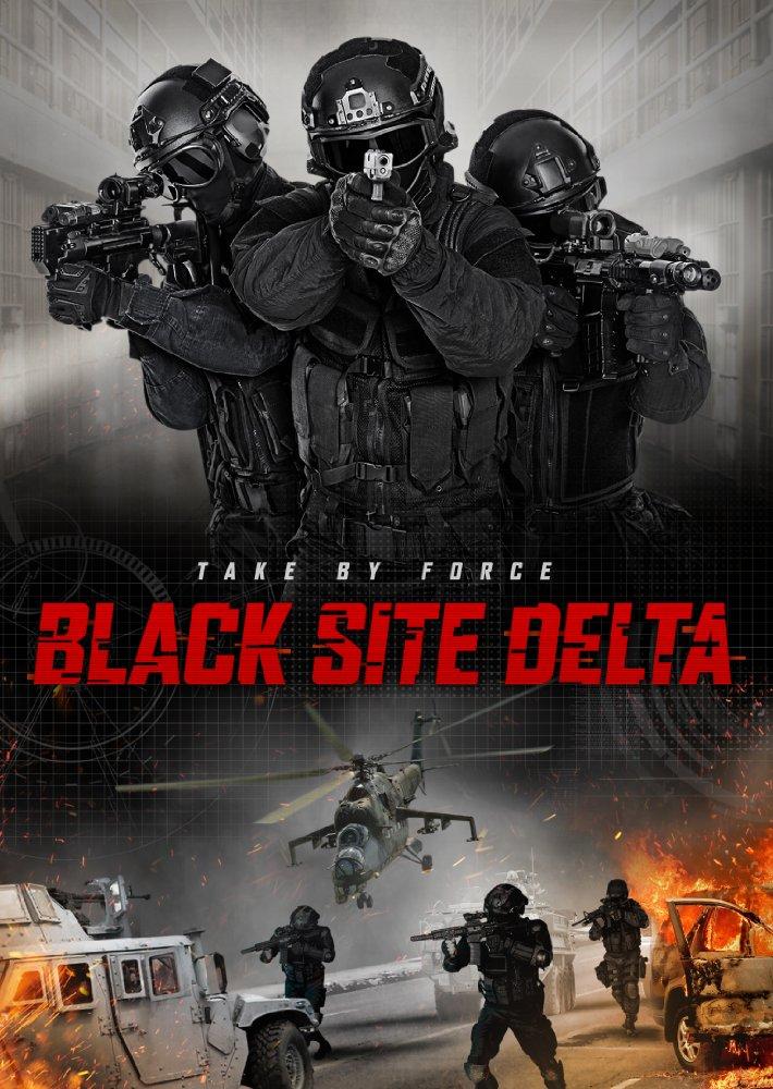 دانلود فیلم Black Site Delta 2017