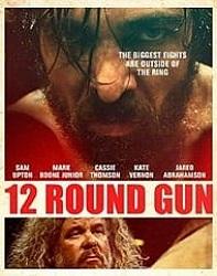 دانلود فیلم Twelve Round Gun 2017
