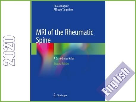 اطلس رنگی MRI ستون فقرات مبتلا به روماتیسم  MRI of the Rheumatic Spine: A Case-Based Atlas
