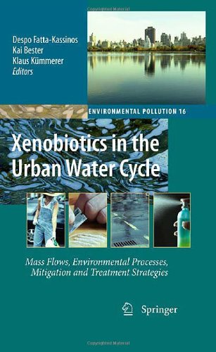 Xenobiotics in the urban water cycle mass flows