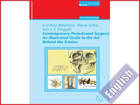 کتاب راهنمای تصویری جراحی پریودنتال معاصر-هنر نهفته در علم  Contemporary Periodontal Surgery: An Illustrated Guide to the Art behind the Science