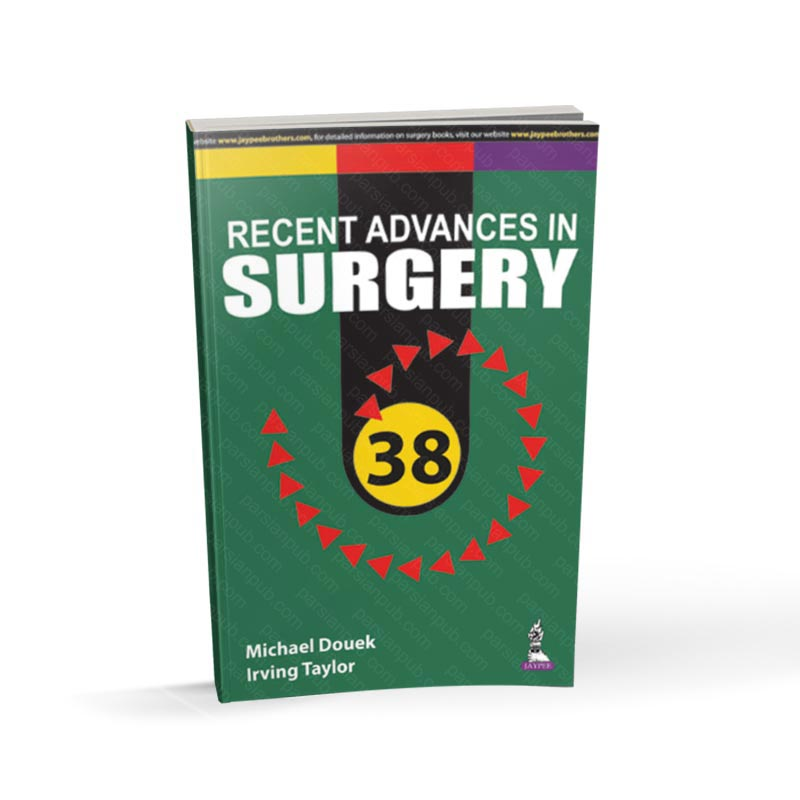 Recent Advances in Surgery 1st Edition