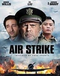 دانلود فیلم حمله هوایی Air Strike 2018