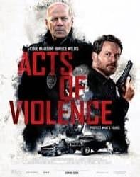 دانلود فیلم اعمال خشونت Acts Of Violence 2018