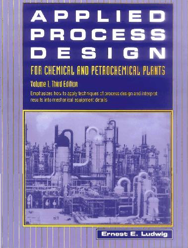 Applied Process Design for Chemical & Petrochemical Plants 1