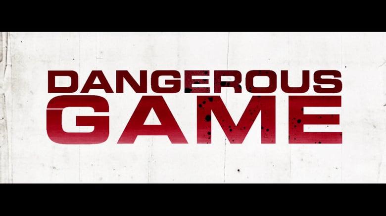 دانلود فیلم Dangerous Game 2017