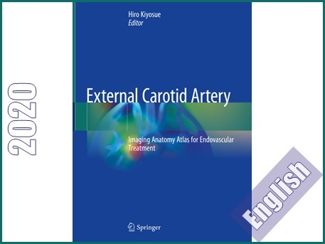 اطلس تصویربرداری آناتومی شریان کاروتید خارجی برای درمان عروق  External Cartoid Artery: Imaging Anatomy Atlas for Endovascular Treatment