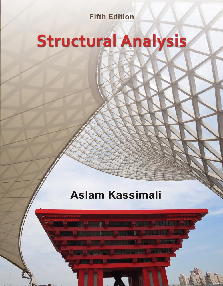 دانلود جدیدترین ویرایش کتاب تحلیل سازه ها به همراه راهنمای حل مسائل ویرایش چهارم Structural Analysis Aslam Kassimali