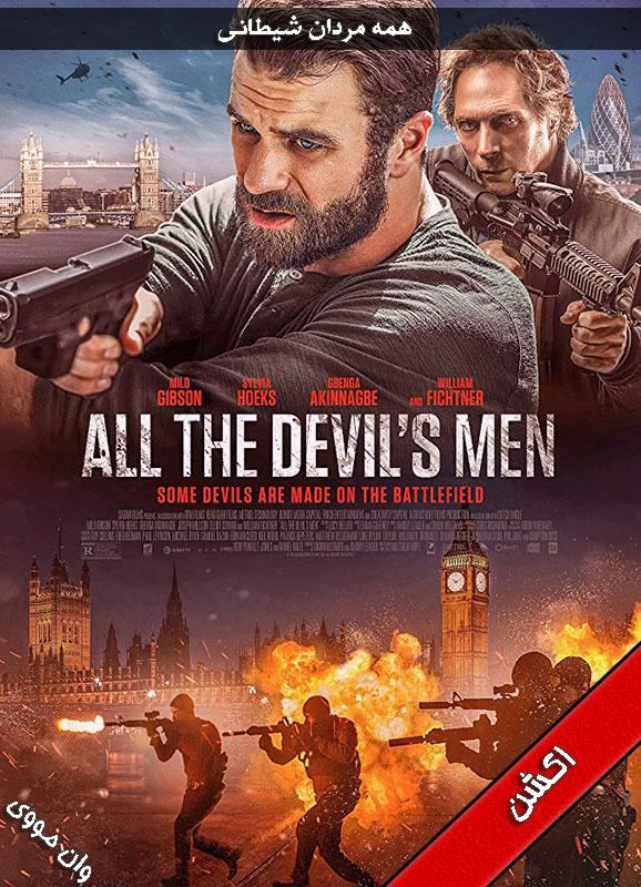 دانلود فیلم All the Devils Men 2018 زیرنویس دوبله