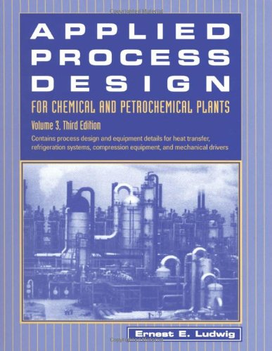Applied Process Design for Chemical & Petrochemical Plants 3