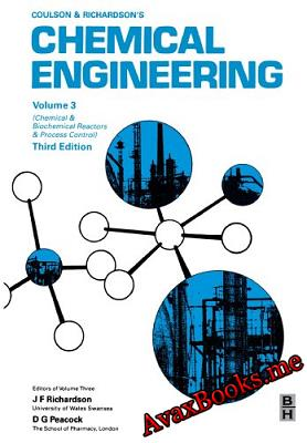 Chemical Engineering Volume 3 Third Edition Chemical and Biochemical Reactors & Process Control