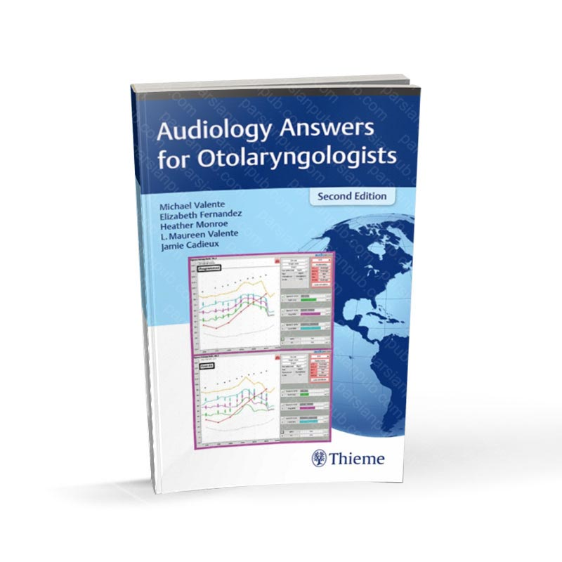 Audiology Answers for Otolaryngologists 2nd Edition