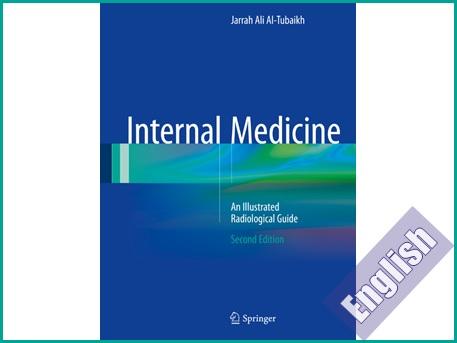 کتاب راهنمای تصویری رادیولوژی پزشکی داخلی  Internal Medicine An Illustrated Radiological Guide