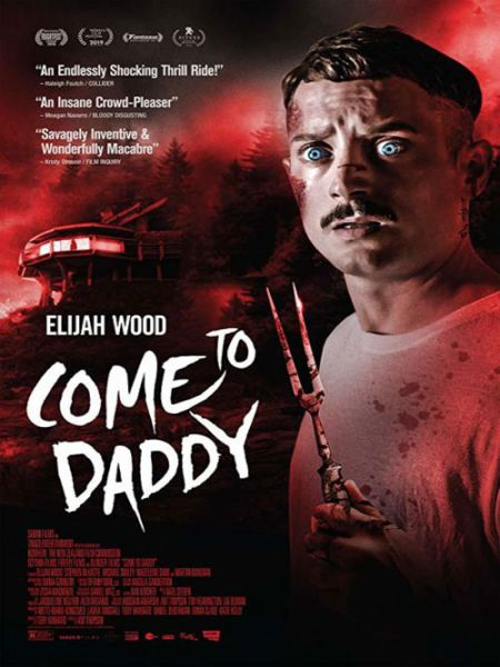 فیلم Come to Daddy 2019