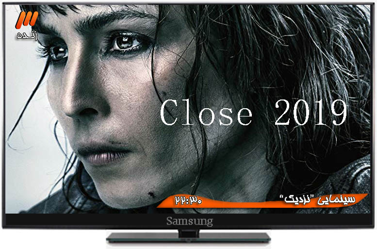 دانلود فیلم Close 2019