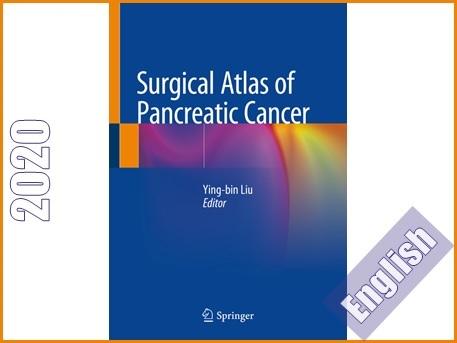 اطلس جراحی سرطان پانکراس  Surgical Atlas of Pancreatic Cancer