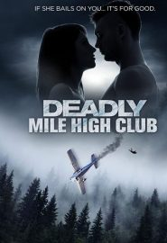 دانلود فیلم Deadly Mile High Club 2020