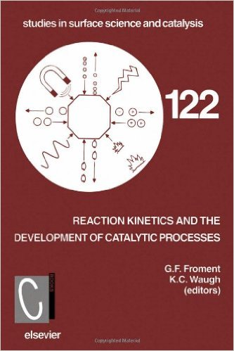 Reaction Kinetics and the Development of Catalytic Processes, Proceedings of the International Symposium