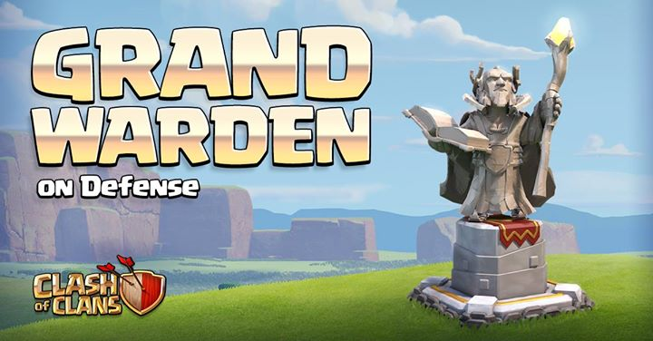 دوازدهمین ویژگی آپدیت کلش اف کلنز-دفاعی جدید -Grand Warden