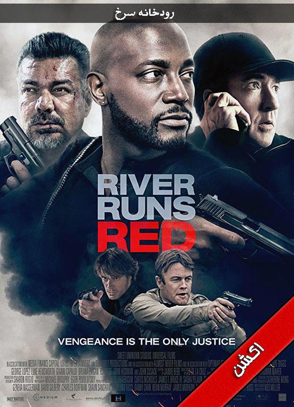 دانلود فیلم River Runs Red 2018 زیرنویس دوبله