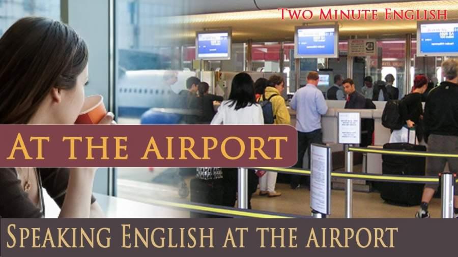 اصطلاحات پرکاربرد انگلیسی در فرودگاه (پیش از پرواز)