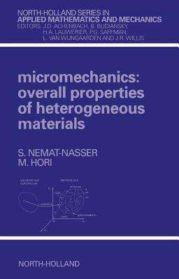Micromechanics_ Overall Properties of Heterogeneous Materials