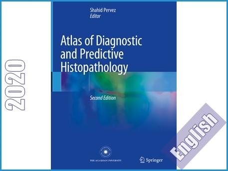اطلس رنگی آسیب شناسی بافتی (هیستوپاتولوژی) تشخیص و پیش بینی  Atlas of Diagnostic And Predictive Histopathology