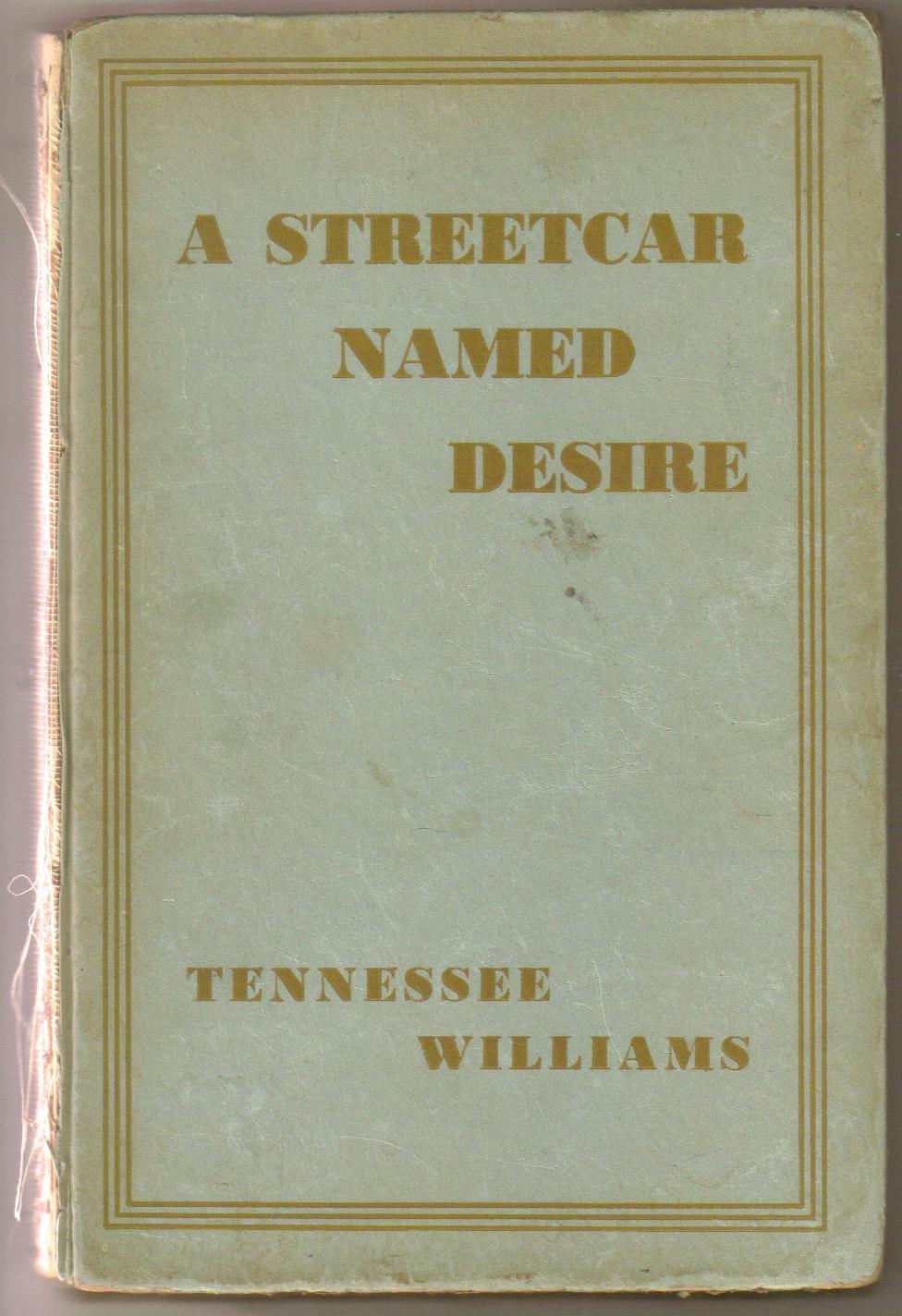 literary analysis of the play a streetcar named desire by tennessee williams Tennessee william's novel, a streetcar named desire, is the story of the brutish stanley kowalski and his meek wife stella, a new orleans couple whose lives are turned upside down with the arrival of stella's neurotic, southern belle sister blanche who is immediately drawn into a battle of wills with.