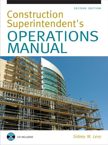 Construction superintendent's operations manual