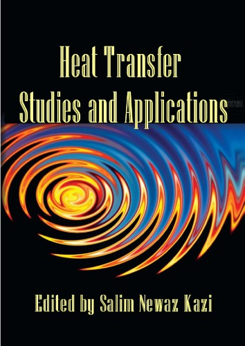 Heat Transfer Studies and Applications