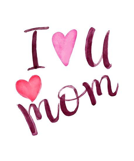 جدیدترین عکس نوشته i love you mom برای روز مادر