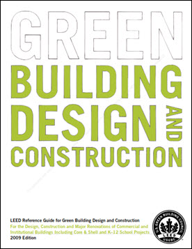 Leed reference guide for green building design and for Leed building design