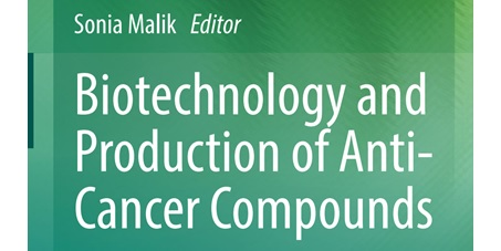 کتاب بیوتکنولوژی و تولید ترکیبات ضد سرطان Biotechnology and Production of Anti-Cancer Compounds