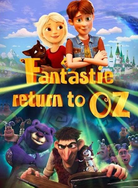 Fantastic Return to Oz 2019